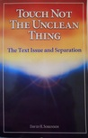 Touch Not the Unclean Thing: The Bible Translation Controversy and the Principle of Separation