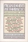 A Voice of One's Own: Conversations with America's Writing Women