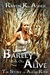 Barely Alive (The Story of Alexis Rose, #1)