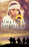 Unlikely Soldiers (Civvy to Squaddie) (Unlikely Soldiers, #1)