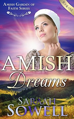 Amish Dreams (Amish Garden of Faith Series #1)