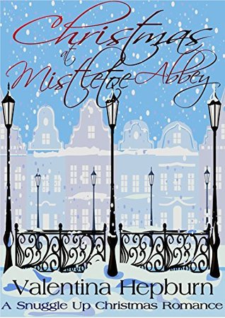 Christmas at Mistletoe Abbey (Snuggle Up...