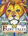 Fairy Tales: A Coloring Book for Adults
