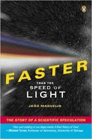 Faster Than the Speed of Light by João Magueijo