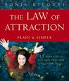 The Law of Attraction: Plain and Simple