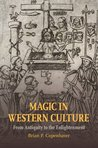 Magic in Western Culture: From Antiquity to the Enlightenment