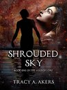 Shrouded Sky (The Veils of Lore Book 1)