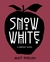 Snow White by Matt Phelan