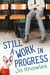 Still a Work in Progress by Jo Knowles