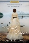 The Lady of the Lakes: The True Love Story of Sir Walter Scott (Historical Proper Romance #2)