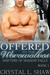 Offered to the Werewolves (Shifters of Shadow Falls Book 1)
