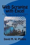Web Scraping with Excel: How to Use VBA to Write Simple and Effective Web Scrapes