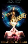 Sixpence & Whiskey (Toil & Trouble #1)