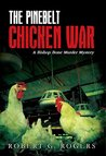The Pinebelt Chicken War: A Bishop Bone Murder Mystery (Bishop Bone Murder Mysteries Book 4)