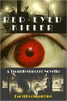 Red-Eyed Killer (The Troubleshooter)