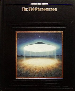 The UFO Phenomenon by Time-Life Books
