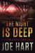 The Night is Deep (Liam Dempsey #2)