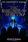 The Warlords of Shreen by Kevin  Fleming