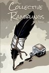 Collective Ramblings Volume One by David Martin
