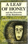 A Leaf of Honey and the Proverbs of the Rainforest