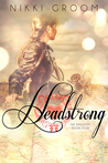 Headstrong (The Kingdom, #4)