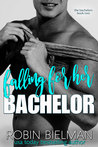 Falling for Her Bachelor (Bachelor Auction, #2)