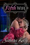 The Fifth Wife: A Risqué Regency Romance