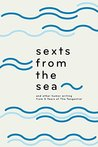 Sexts from the Sea: and Other Humor Writing from Five Years of The Tangential