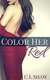 Color Her Red (Color Her Red #1)