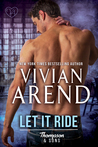 Let It Ride (Thompson & Sons, #4)