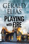 Playing with Fire (Daniel Jacobus Mystery, #5)