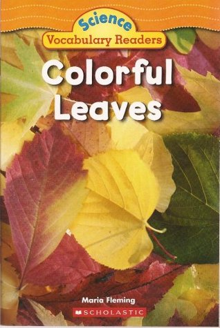 Colorful Leaves (Science Vocabulary Readers)