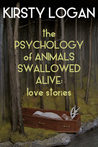 The Psychology of Animals Swallowed Alive: Love Stories