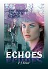 Echoes - some injustices refuse to be forgotten