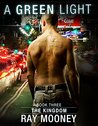 A Green Light - Book 3: The Kingdom: Crime thriller analysis of a professional hitman