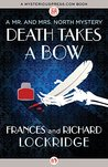 Death Takes a Bow (Mr. & Mrs. North, #6)
