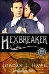 Hexbreaker by Jordan L. Hawk
