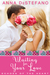 Waiting For Your Love: An Echoes of the Heart Novella