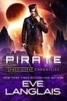 Pirate (Space Gypsy Chronicles, #1)