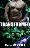 BILLIONAIRE ROMANCE: Transformed (Shifter Romance, Vampire Shifter, Alpha Male Romance) (New Adult Contemporary Bad Boy ShapeShifter Romance Short Stories)