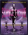 The Ultimate Encyclopedia Of Science Fiction: The Definitive Illustrated Guide