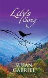 Lily's Song: Southern Historical Fiction: Sequel to The Secret Sense of Wildflower, A Kirkus Reviews Best Book of 2012