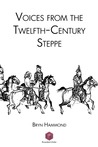 Voices from the Twelfth-Century Steppe