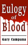 Eulogy of Blood