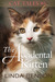 The Accidental Kitten (Cat Tales, #6)