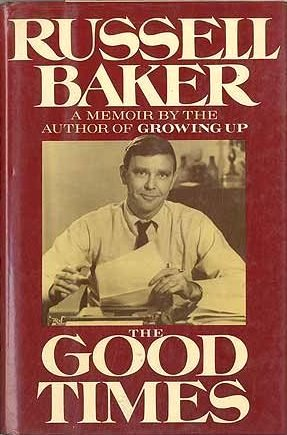 russell baker growing up essays An essay or paper on growing up russell baker's growing up should be awarded the pulitzer prize for both content and style.