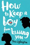How to Keep a Boy...