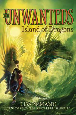 Island of Dragons (Unwanteds, #7) by Lisa McMann — Reviews ...