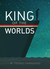 King of the Worlds