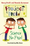 Science No Fair! (Project Droid #1)